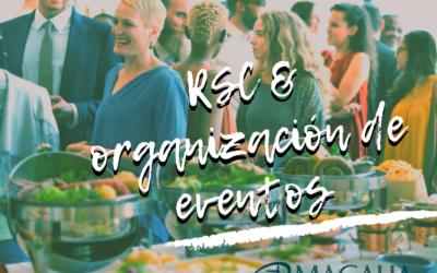 Organización de eventos como parte de la RSC de una empresa