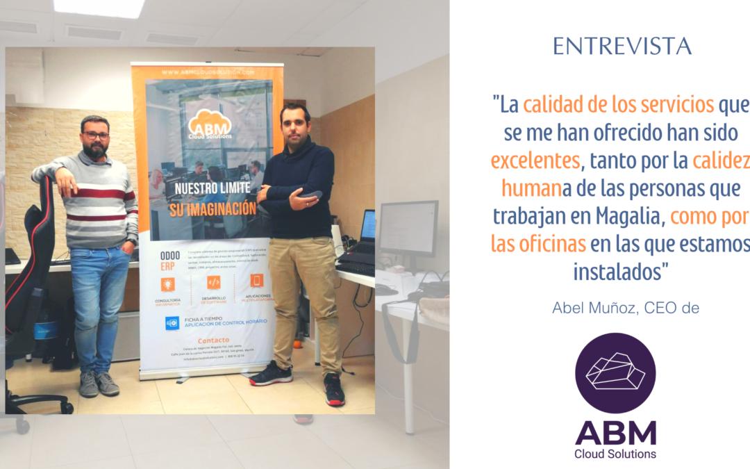 «Una de las ventajas a destacar que hizo que nos instaláramos en las oficinas de Magalia fue la proximidad que tenemos con las empresas con las que trabajamos» Entrevista a ABM Cloud Solutions